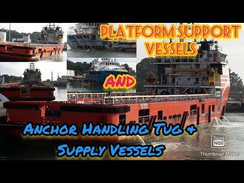 Platform Support Vessels, Anchor Handling Tug & Supply Vessels