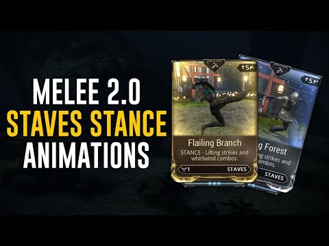 Staves Stances & Animations - Melee 2.0 (Warframe)