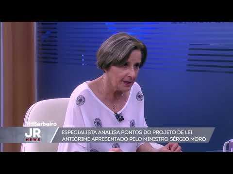 Especialista analisa pontos do projeto de lei anticrime apresentado pelo ministro Sergio Moro
