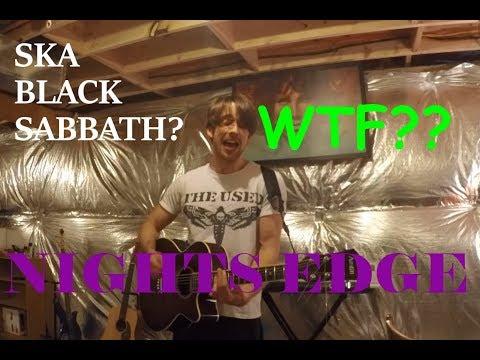 SKA(?!?!?!) Black Sabbath Medley - NIGHTS EDGE