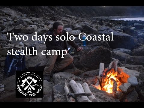Solo stealth coastal wild camp