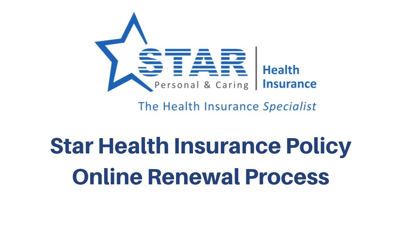 How To Renew Star Health Insurance Policy Online Process Star