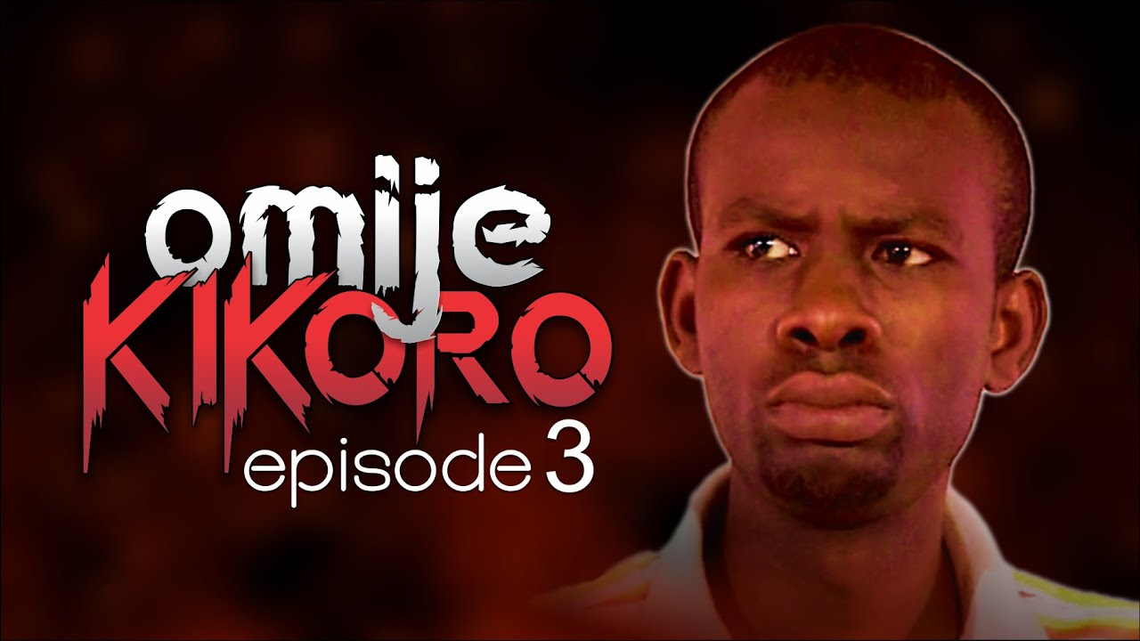 Download OMIJE KIKORO - Episode 3 || By EVOM Films Inc. || Movie Written & Directed by 'Shola Mike Agboola