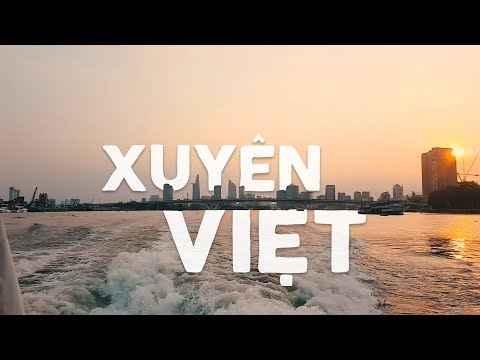 XUYÊN VIỆT | Vietnam Travel Video | Hải Ninh