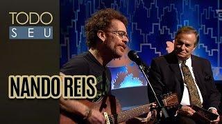 Nando Reis - Todo Seu (21/11/16)