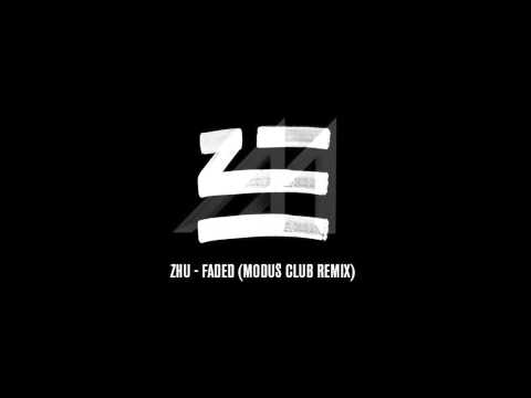 Zhu - Faded (Modus Club Remix)