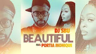 DJ Sbu feat. Portia Monique - Beautiful