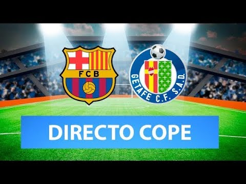 (SOLO AUDIO) Directo del Barcelona 2-1 Getafe en Tiempo de Juego COPE