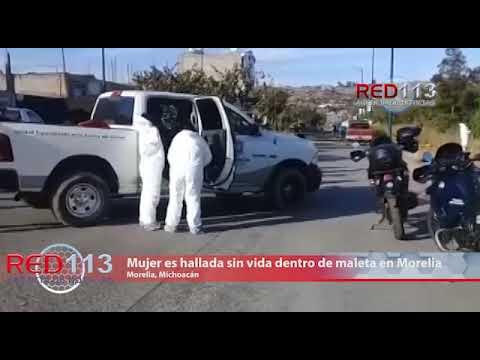 VIDEO Mujer es hallada sin vida dentro de maleta en Morelia