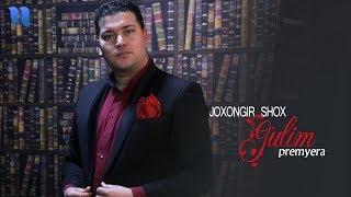 Joxongir Shox - Gulim | Жохонгир Шох - Гулим (music version)