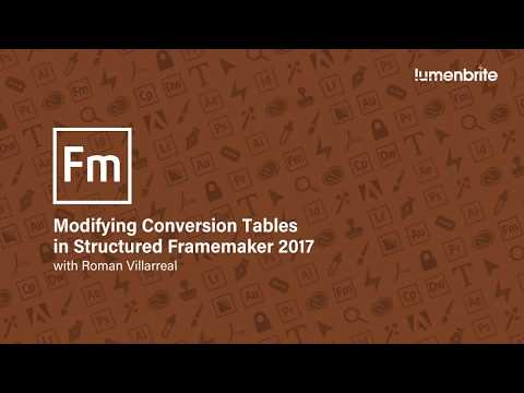 Modify a Conversion Table in Structured Framemaker 2017