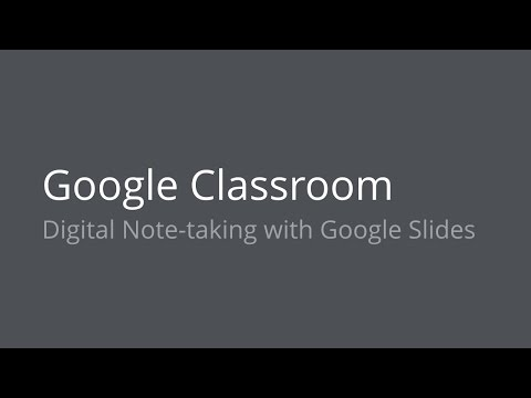 Digital Notes with Google Slides and Classroom