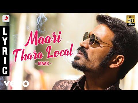 Maari - Maari Thara LocalLyric | Dhanush, Kajal Agarwal | Anirudh