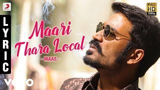 Maari - Maari Thara Local  Lyric | Dhanush, Kajal Agarwal | Anirudh thumbnail
