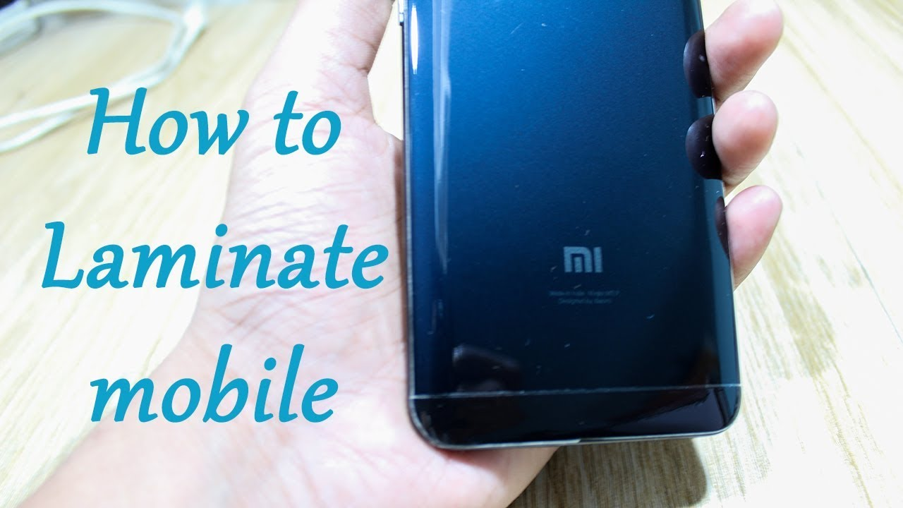 How to laminate mobile (apply mobile skin)
