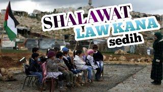 LAW KANA sedih ,mengingat anak palestina