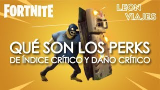 Fortnite: Saving the World - What are Critical Index and Critical Damage PERKS or ADVANTAGES