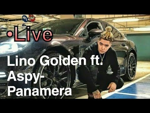 LINO GOLDEN FEAT ASPY-PANAMERA [LIVE]