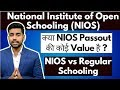 NIOS Complete Details   Regular vs Open Schooling in India   Government Jobs   CBSE   State Board