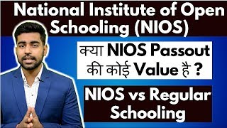 NIOS Complete Details | Regular vs Open Schooling in India | Government Jobs | CBSE | State Board