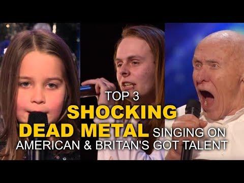 GOT TALENT - Top 3 SHOCKING Dead Metal Singing On American & Britan's Got Talent