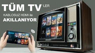Tüm Televizyonlara Kablosuz Görüntü Nasıl Aktarılır ? (Kurulum&Kullanım)