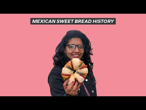 MEXICAN SWEET BREAD HISTORY And NINE Must Try MEXICAN Pan Dulce | Concha