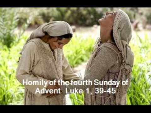 homily of the fourth sunday of advent luke 1 39 45 fr. Black Bedroom Furniture Sets. Home Design Ideas