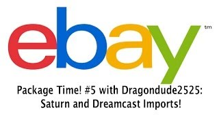 eBay Package Time! #5 with Dragondude2525: Saturn and Dreamcast Imports!