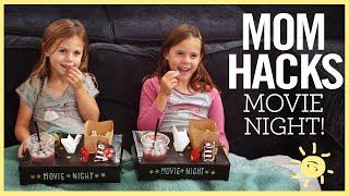 MOM HACKS   Movie Night! (Ep. 18)