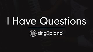Video I Have Questions [Piano Karaoke Instrumental] Camila Cabello download MP3, 3GP, MP4, WEBM, AVI, FLV Januari 2018