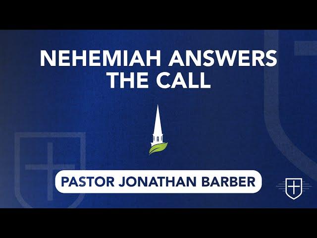 Nehemiah Answers the Call