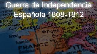 Situacion Europea (1805-1812): 3-Guerra de Independencia Española (1808-1812)