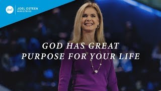 God Has Great Purpose For Your Life | Victoria Osteen