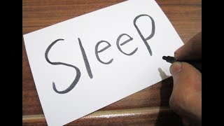 How to turn words SLEEP into a Cartoon ! Learn drawing art on paper for kids