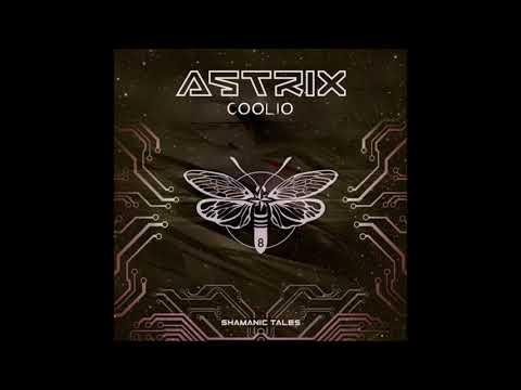 Astrix - Coolio [Full EP]