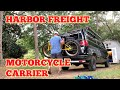 Why I chose the Harbor Freight Motorcycle Carrier as my Fat Tire bike rack