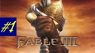 Fable 3 Gameplay Walkthrough Part 1 HD