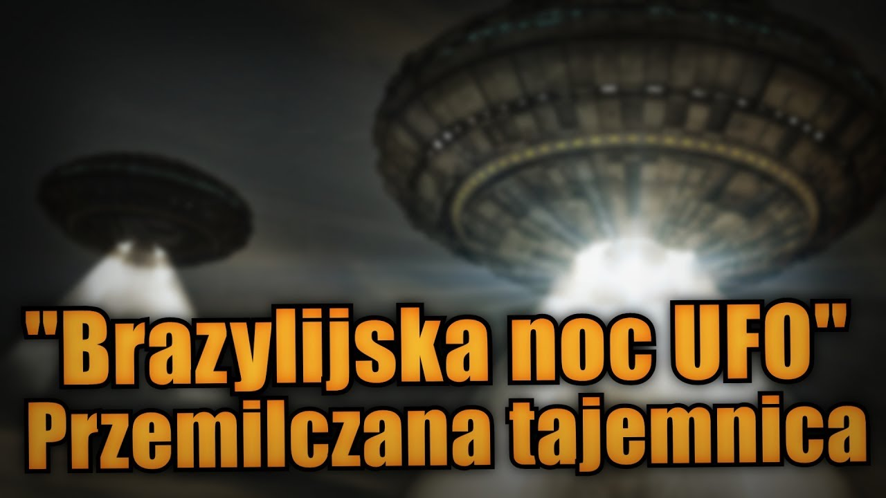 Brazylijska noc UFO, jedna z najbardziej niesamowitych obserwacji NOL'i
