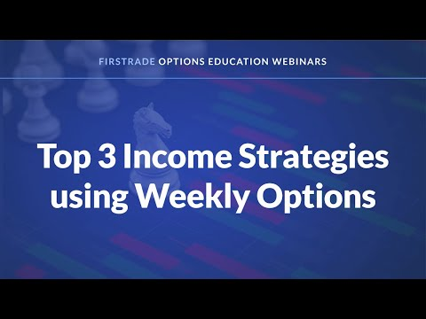 Top 3 Income Strategies using Weekly Options
