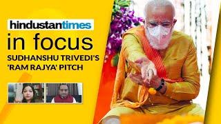 'Ram Rajya was Mahatma Gandhi's political vision': BJP MP Sudhanshu Trivedi