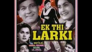 """Ek Thi Ladki""