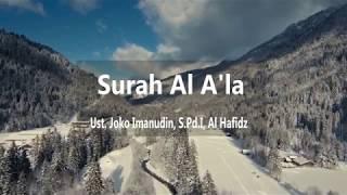 Surah Al A'la - Ust. Joko Imanudin, S.Pd.I, Al Hafidz
