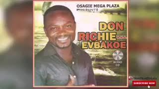 LATEST BENIN MUSIC 2021 DON RICHIE A. K. A. EVBAKOE