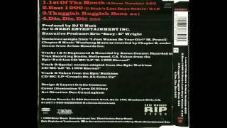 Bone Thugs-N-Harmony - East 1999 (DJ U-Neek Last Dayz Remix)