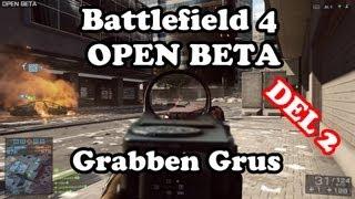 Battlefield 4 BETA - Grabben Grus DEL 2 med CarolinaBIFF & JESPERO