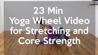 Yoga Wheel Video - Stretching and Core Strength Building