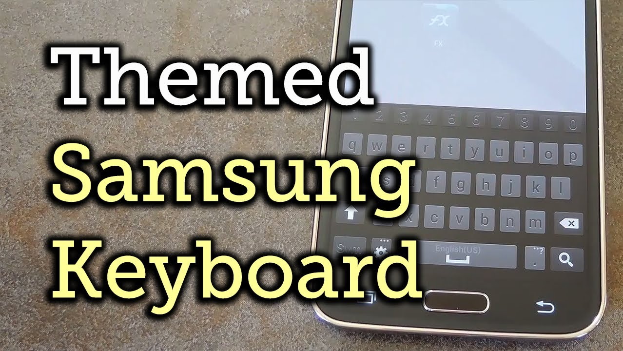 how to change samsung keyboard theme