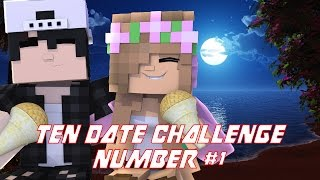 LITTLE KELLY AND RAVEN START THE TEN DATE CHALLENGE - DATE # 1 | Minecraft Ten Date Challenge