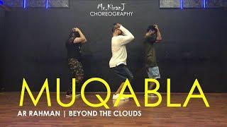 Muqabla | AR Rahman | Beyond The Clouds | Kiran J | DancePeople Studios